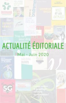 Actualité éditoriale - Mai et Juin 2020